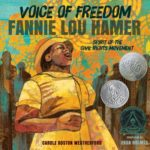 Voice of Freedom: Fannie Lou Hamer by Carole Boston Weatherford